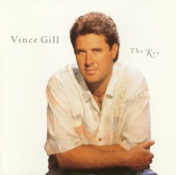 Vince Gill - The Key to Life